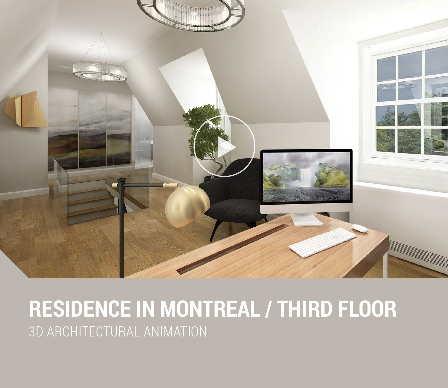 Schema Dimitra Chrona designer, creative director, architectural, 3D visualization, 3D Rendering, branding websites, digital, graphic design, interior design, real estate, luxury property, staging, museum, virtual, art, brochures, exhibitions, logotype, logo, Canada Quebec Montreal Athens Greece schema design residence montreal third floor video small.jpg